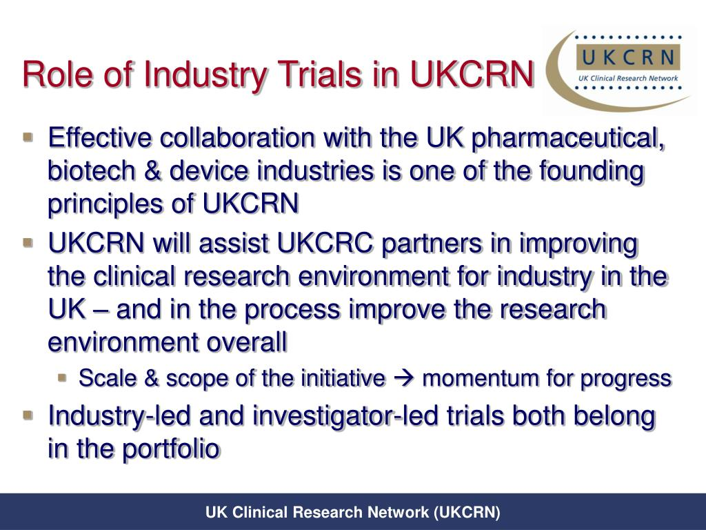 Role of Industry Trials in UKCRN