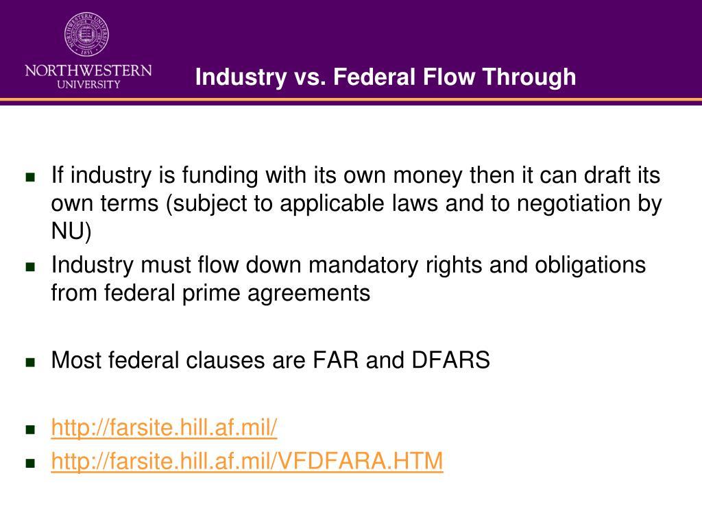 Industry vs. Federal Flow Through