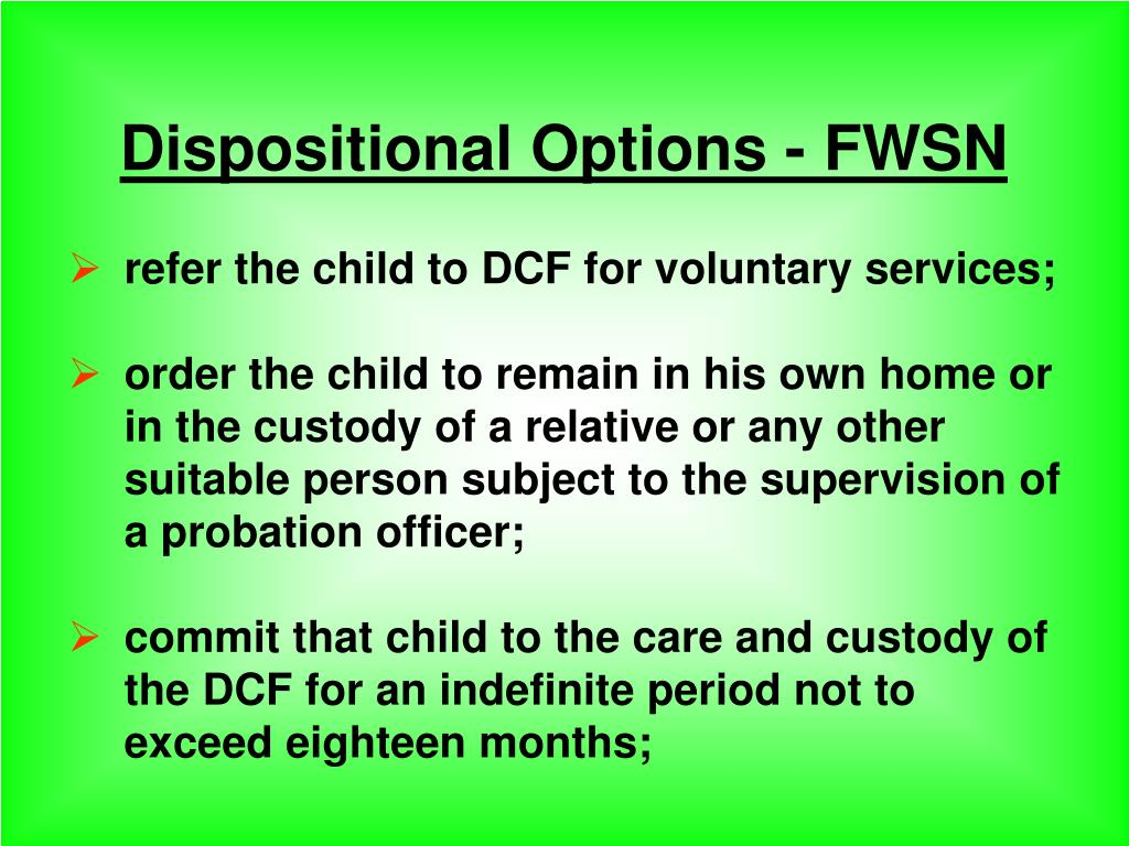 Dispositional Options - FWSN