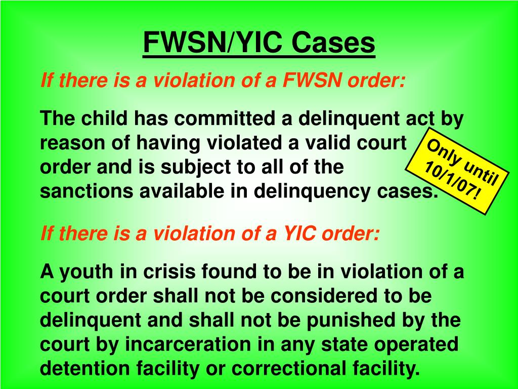 FWSN/YIC Cases