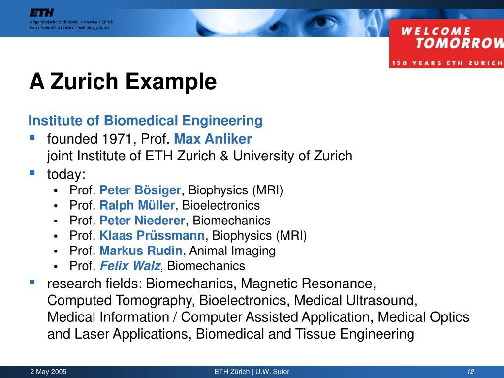 A Zurich Example