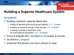 building a superior healthcare system9