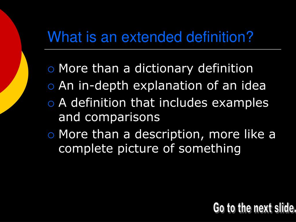 What is an extended definition?