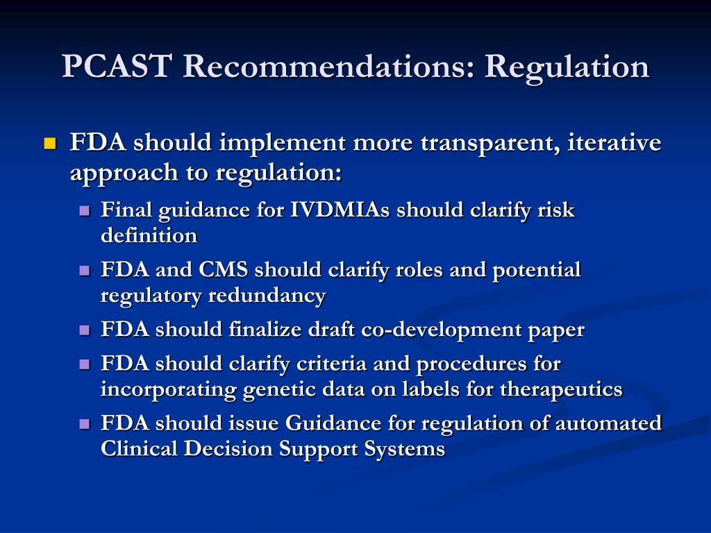 PCAST Recommendations: Regulation