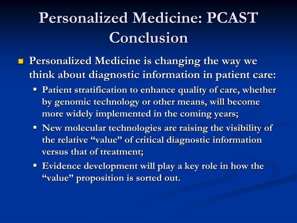 Personalized Medicine: PCAST Conclusion