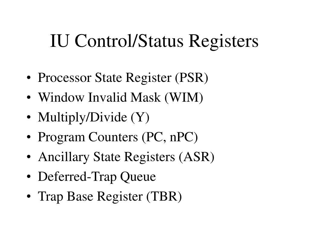 IU Control/Status Registers