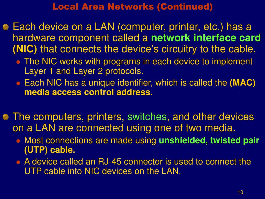Local Area Networks (Continued)