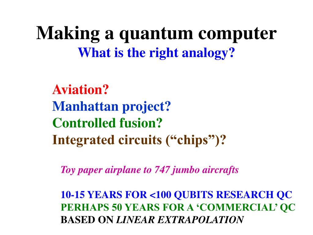 Making a quantum computer