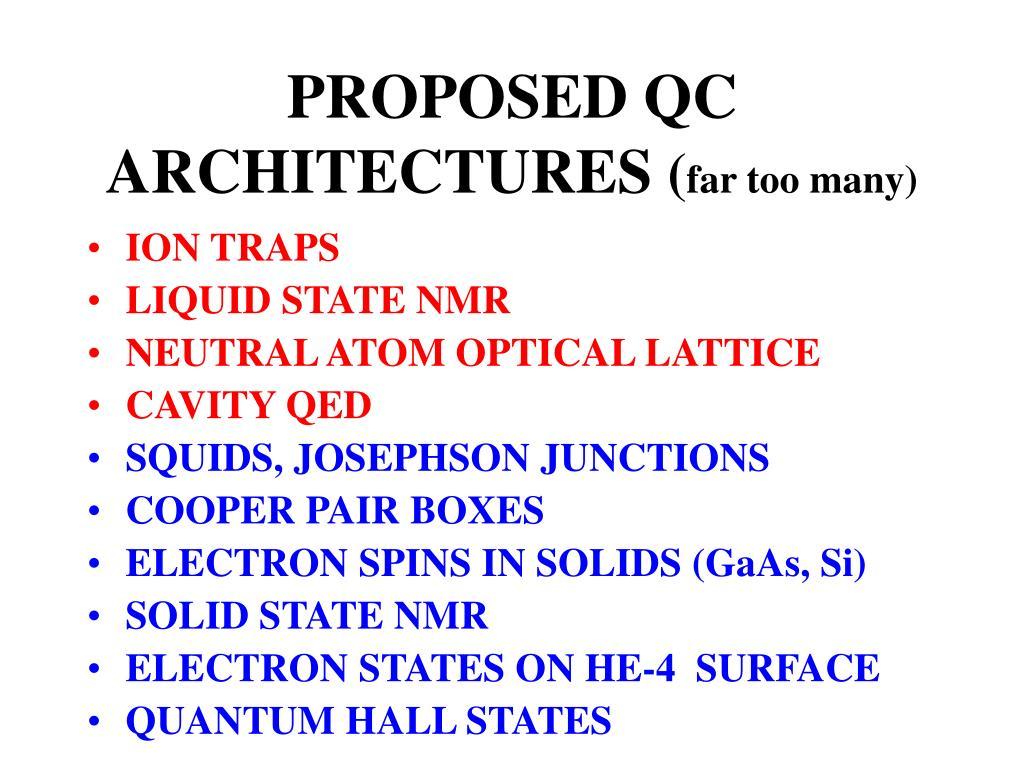 PROPOSED QC ARCHITECTURES
