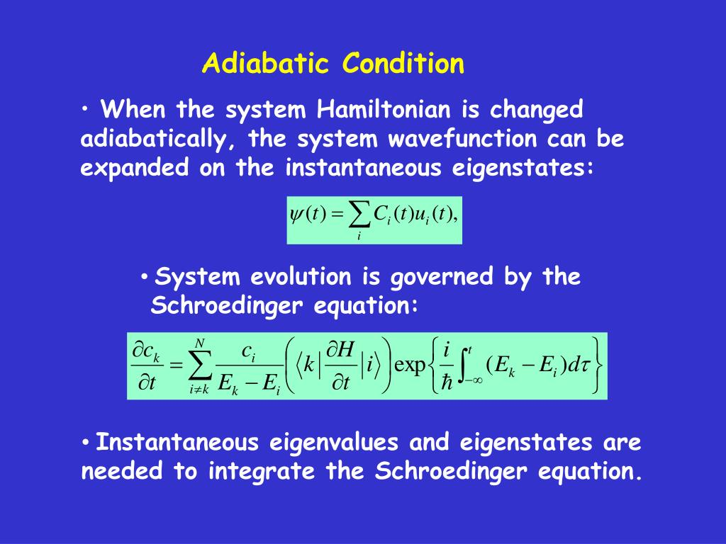 Adiabatic Condition