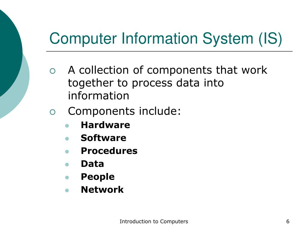 Computer Information System (IS)
