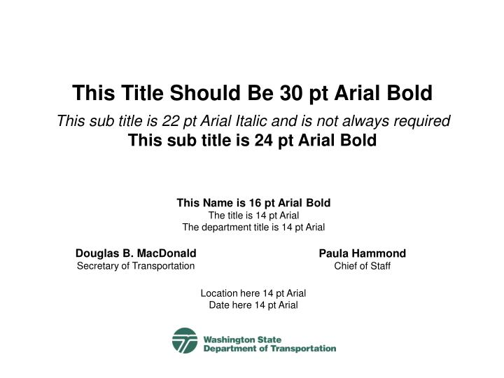 This Title Should Be 30 pt Arial Bold