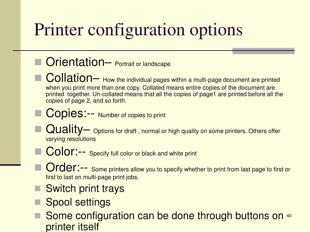 Printer configuration options