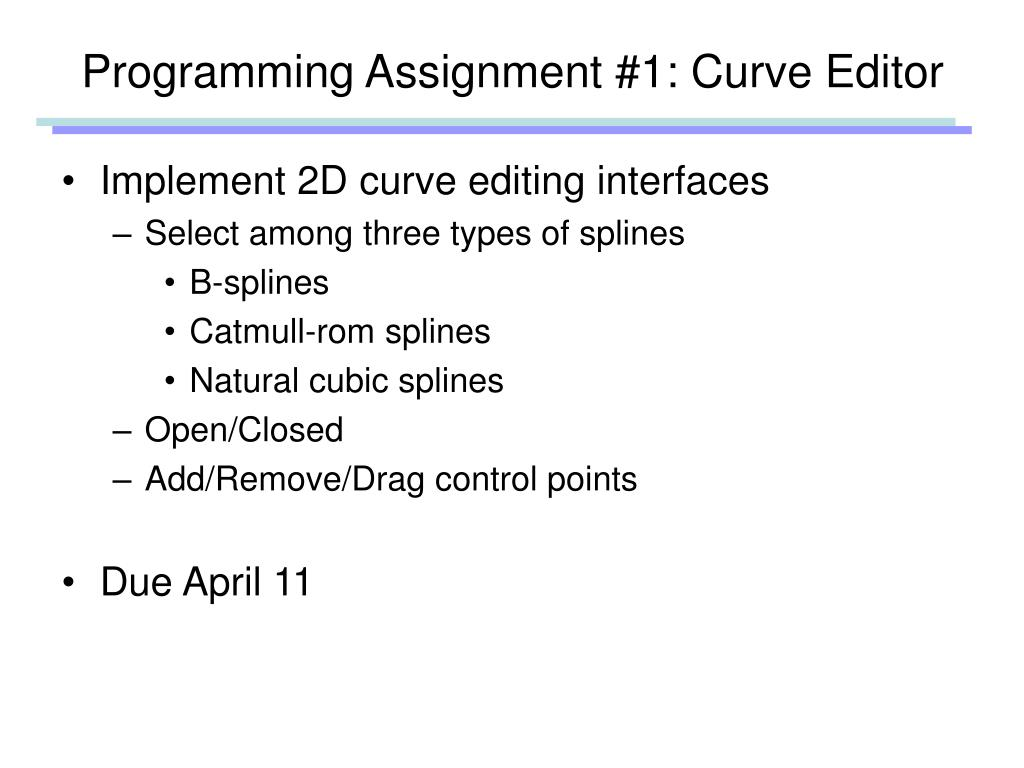 Programming Assignment #1: Curve Editor