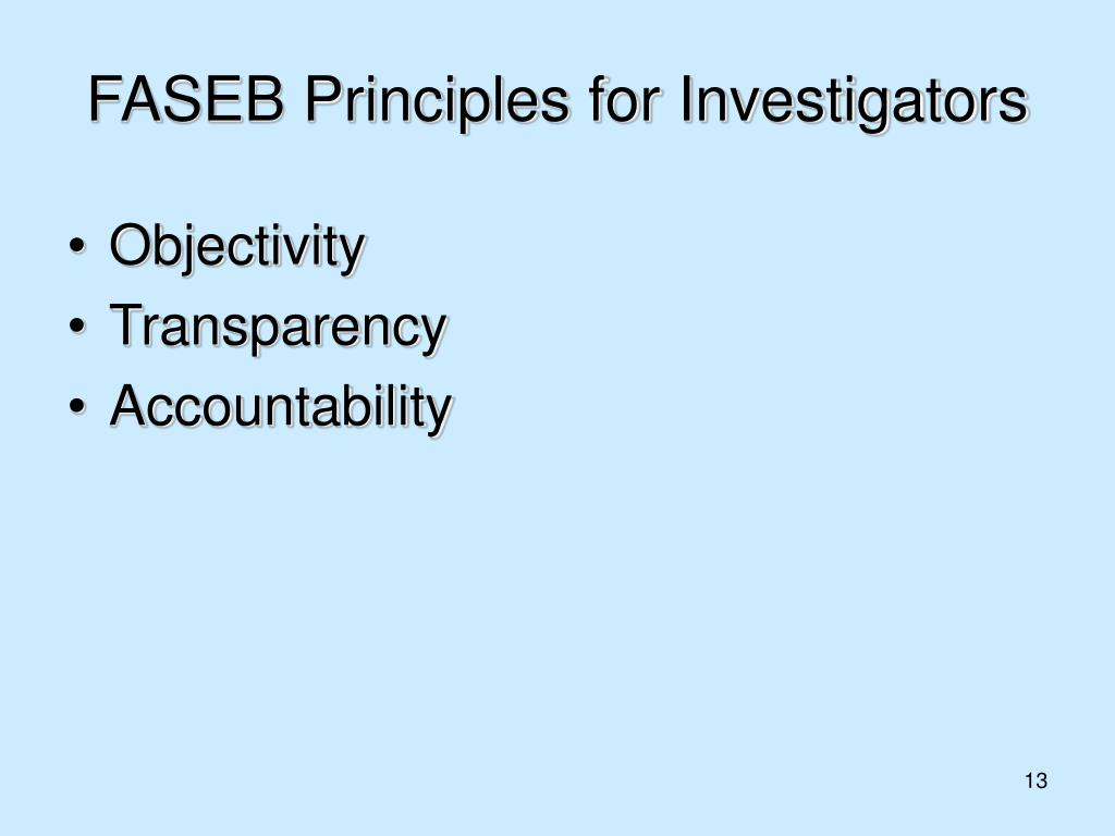 FASEB Principles for Investigators