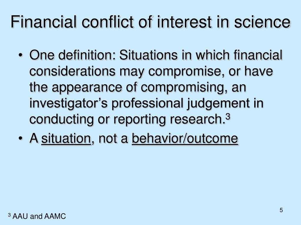 Financial conflict of interest in science
