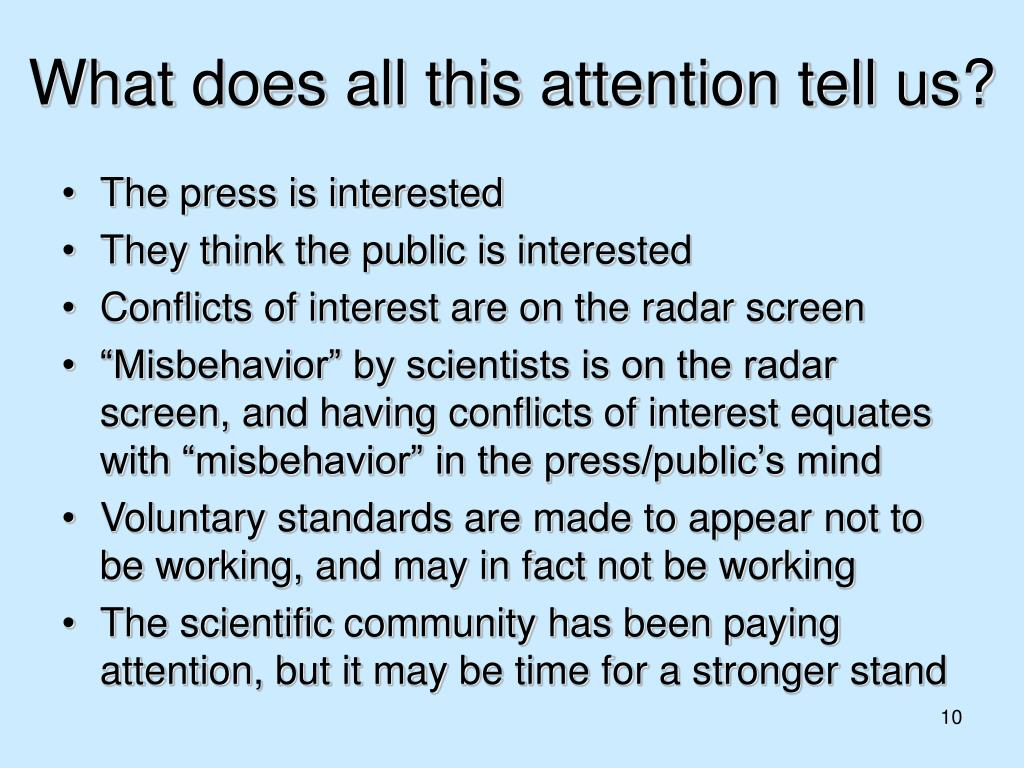 What does all this attention tell us?