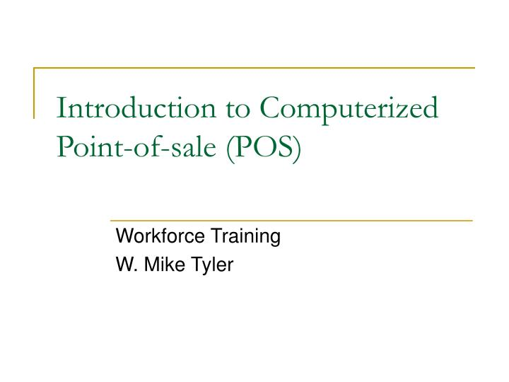 Introduction to computerized point of sale pos