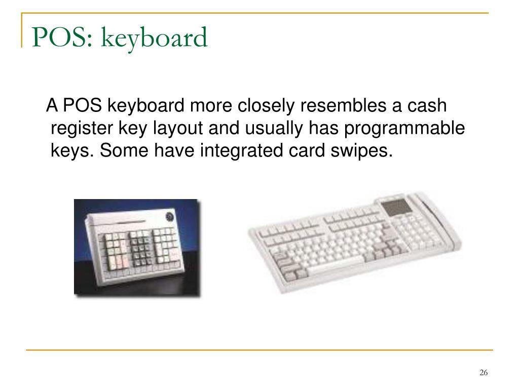POS: keyboard