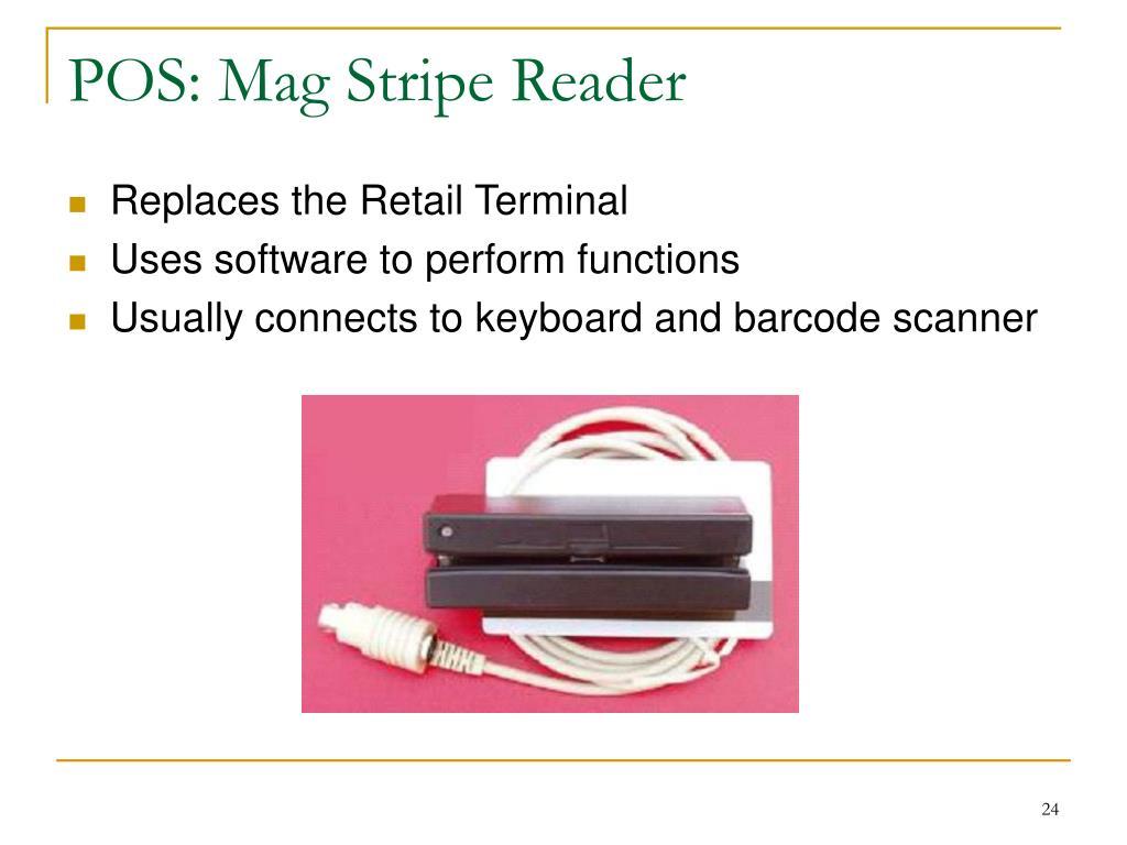 POS: Mag Stripe Reader
