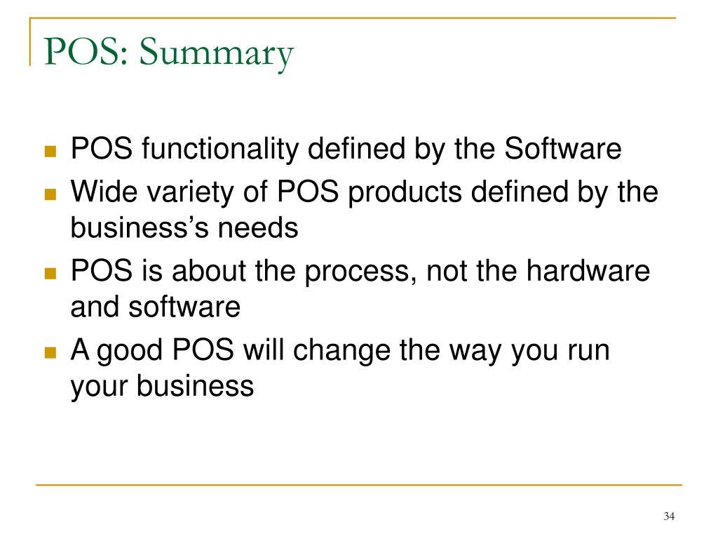 POS: Summary