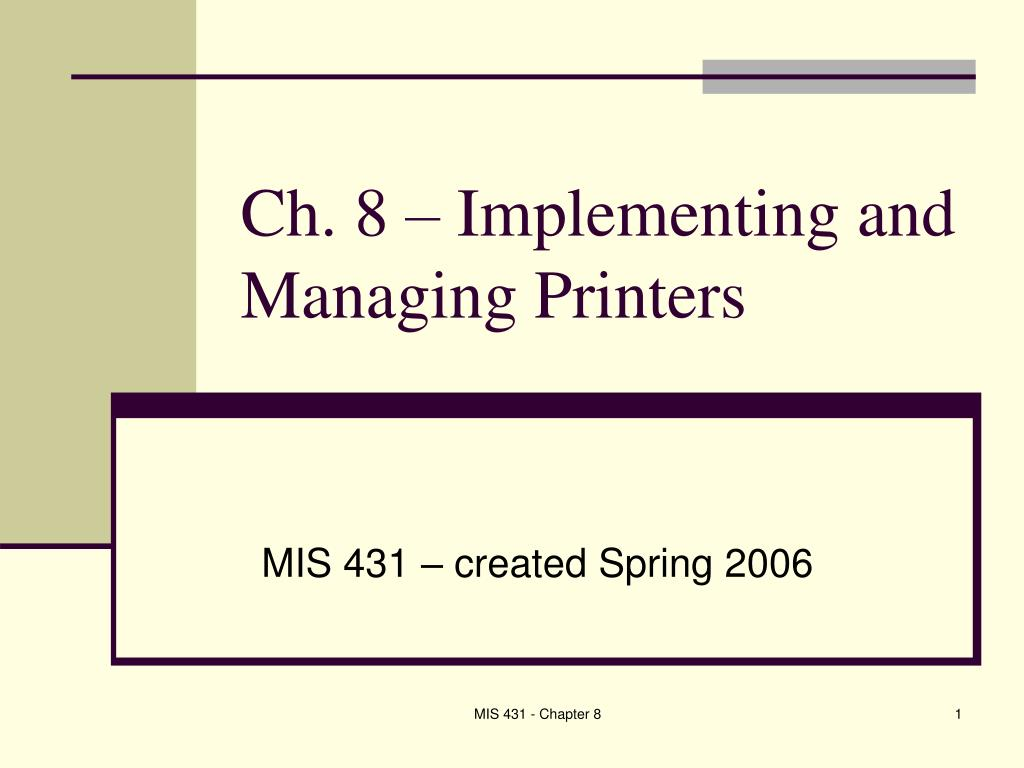 Ch. 8 – Implementing and Managing Printers
