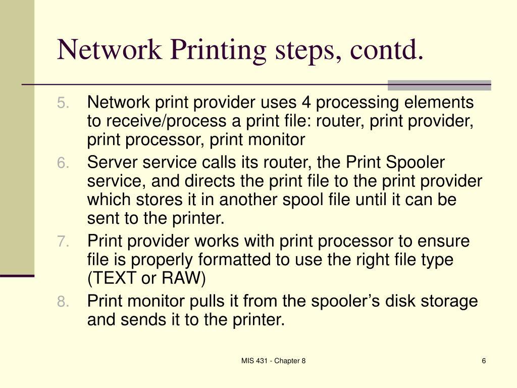 Network Printing steps, contd.