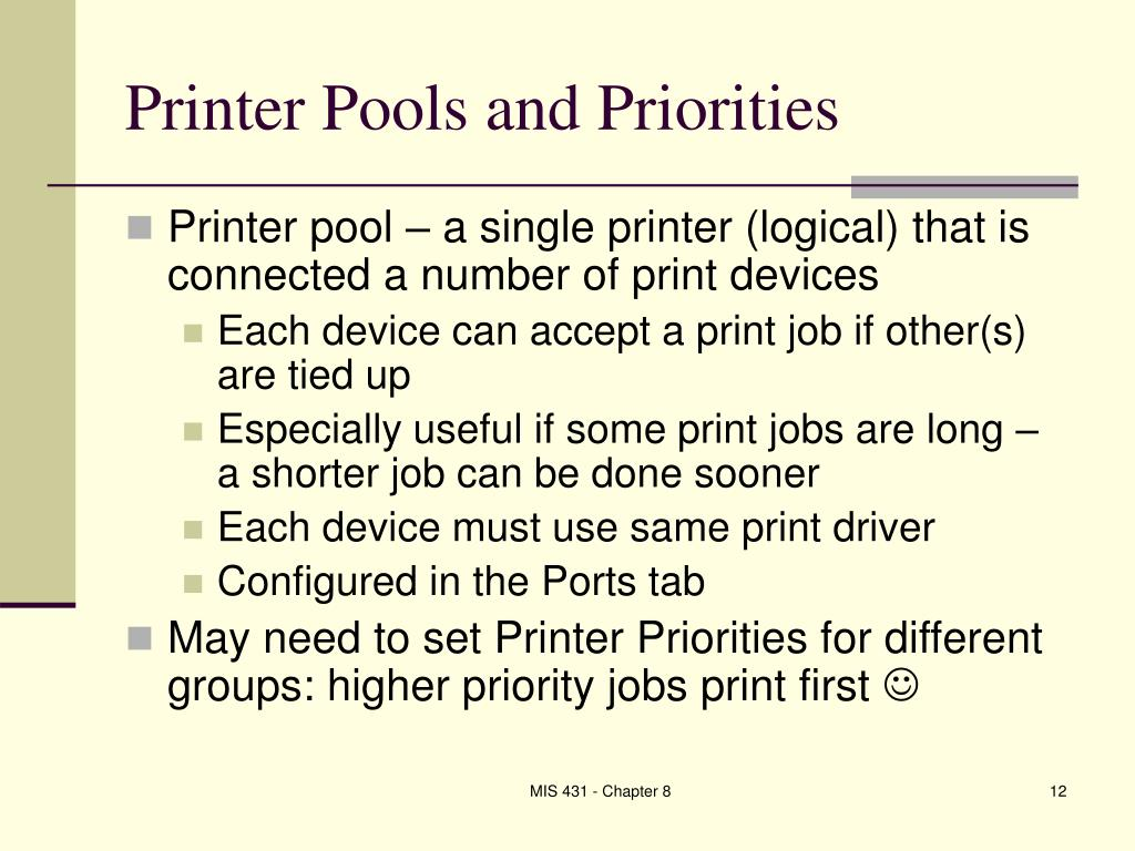 Printer Pools and Priorities