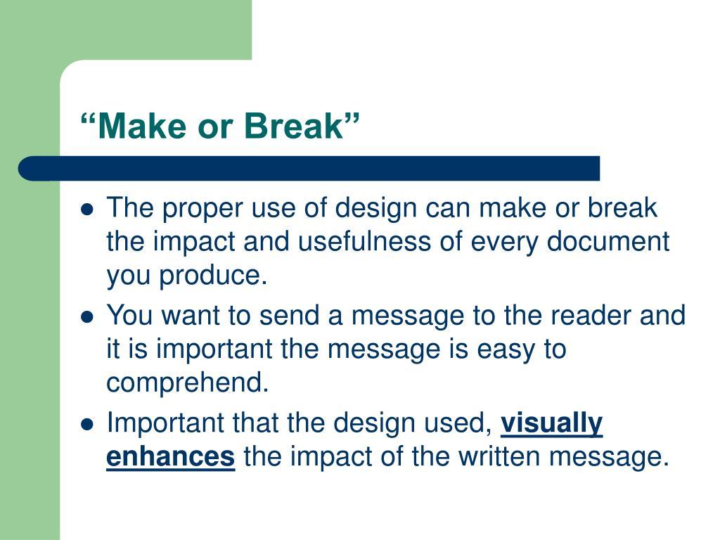 """Make or Break"""