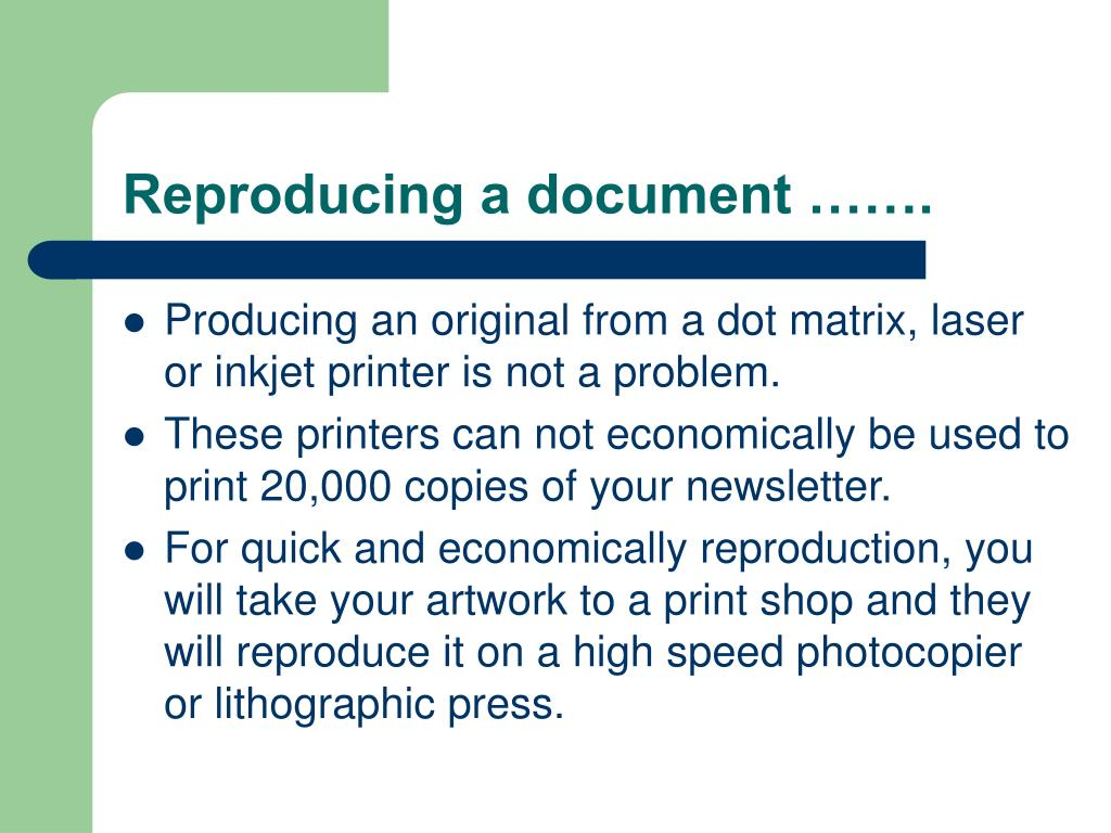 Reproducing a document …….