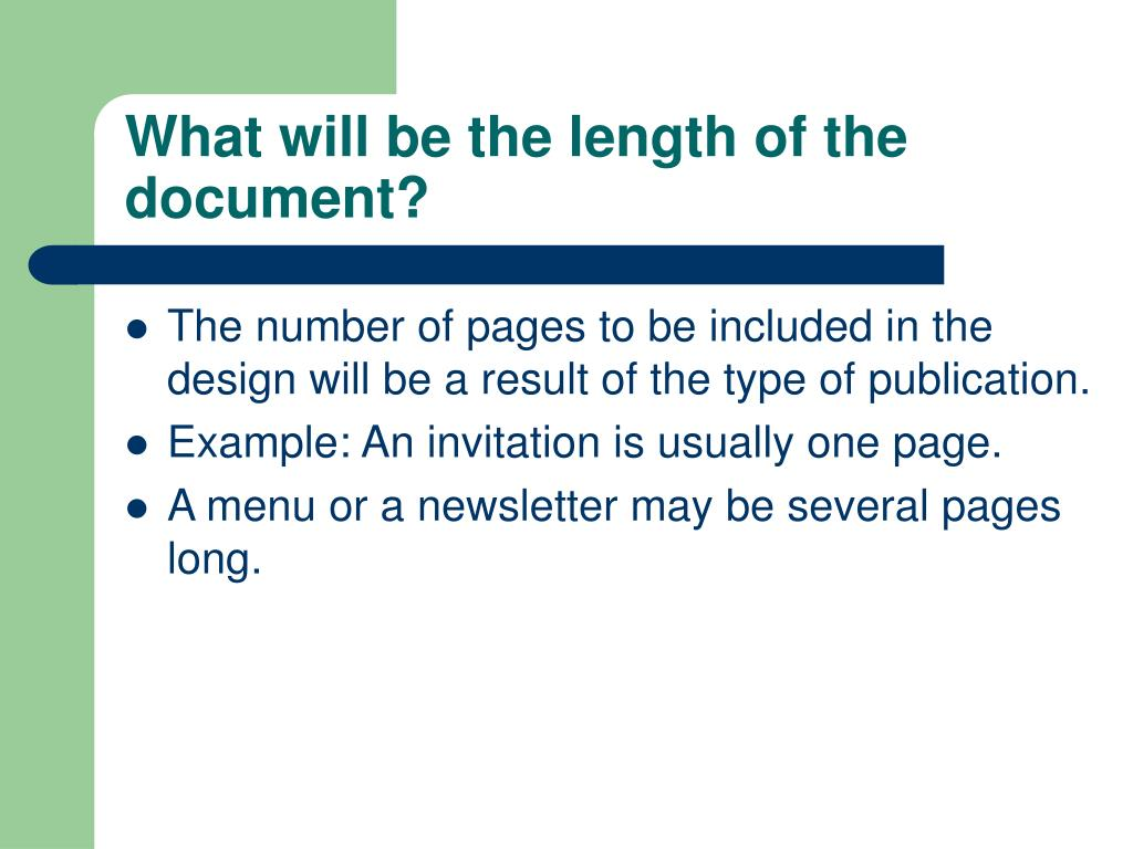What will be the length of the document?