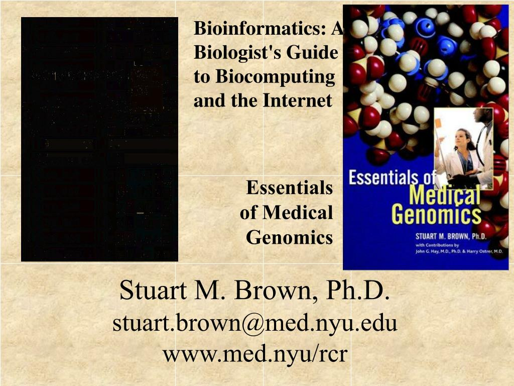 Bioinformatics: A Biologist's Guide to Biocomputing and the Internet