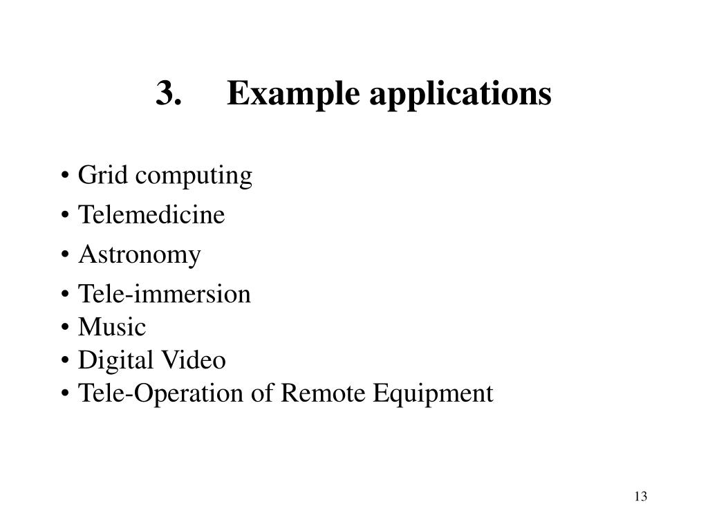 3.	Example applications