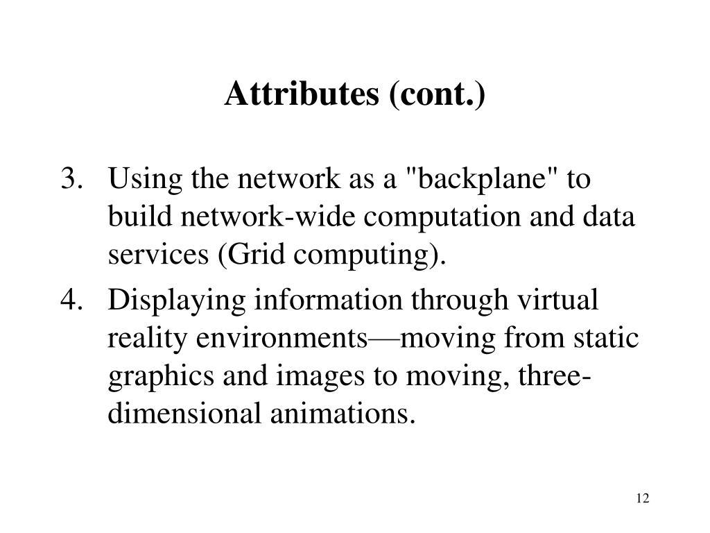 Attributes (cont.)