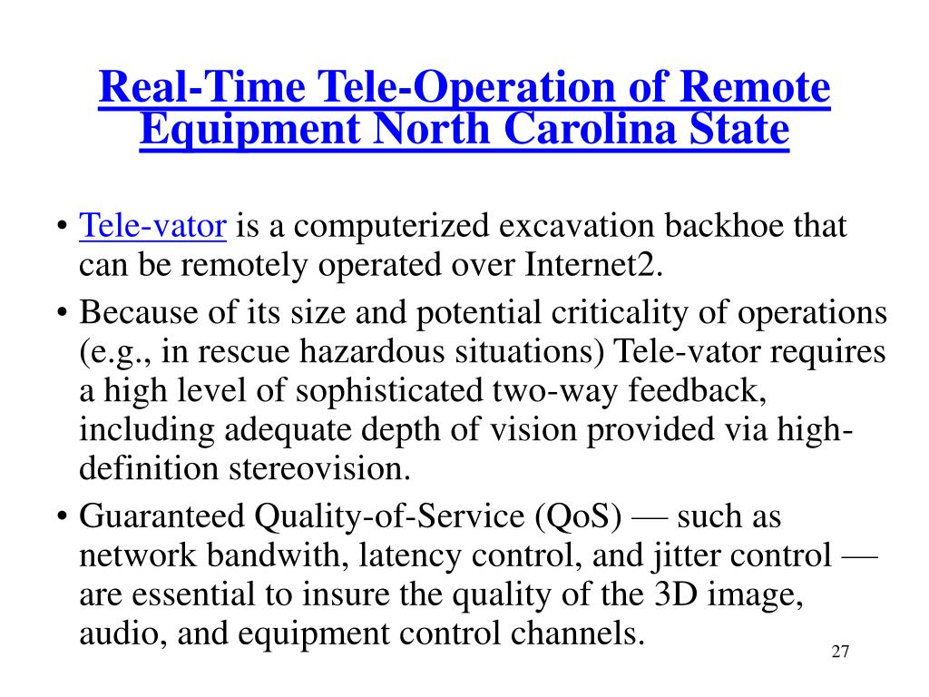 Real-Time Tele-Operation of Remote Equipment