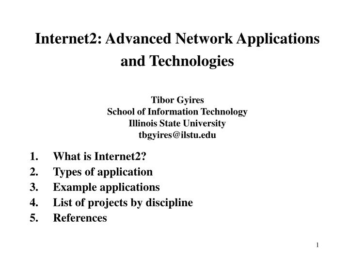 Internet2: Advanced Network Applications