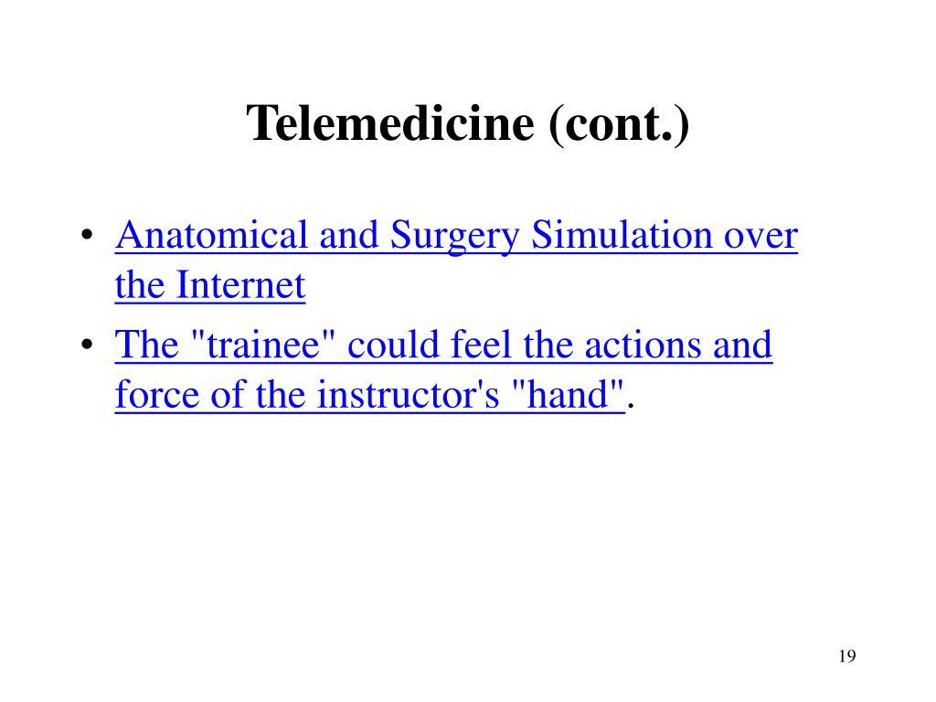Telemedicine (cont.)
