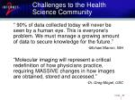 challenges to the health science community