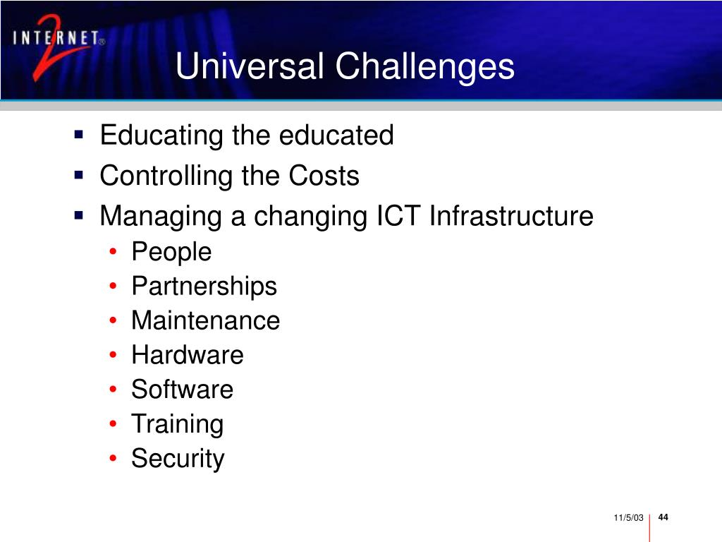 Universal Challenges