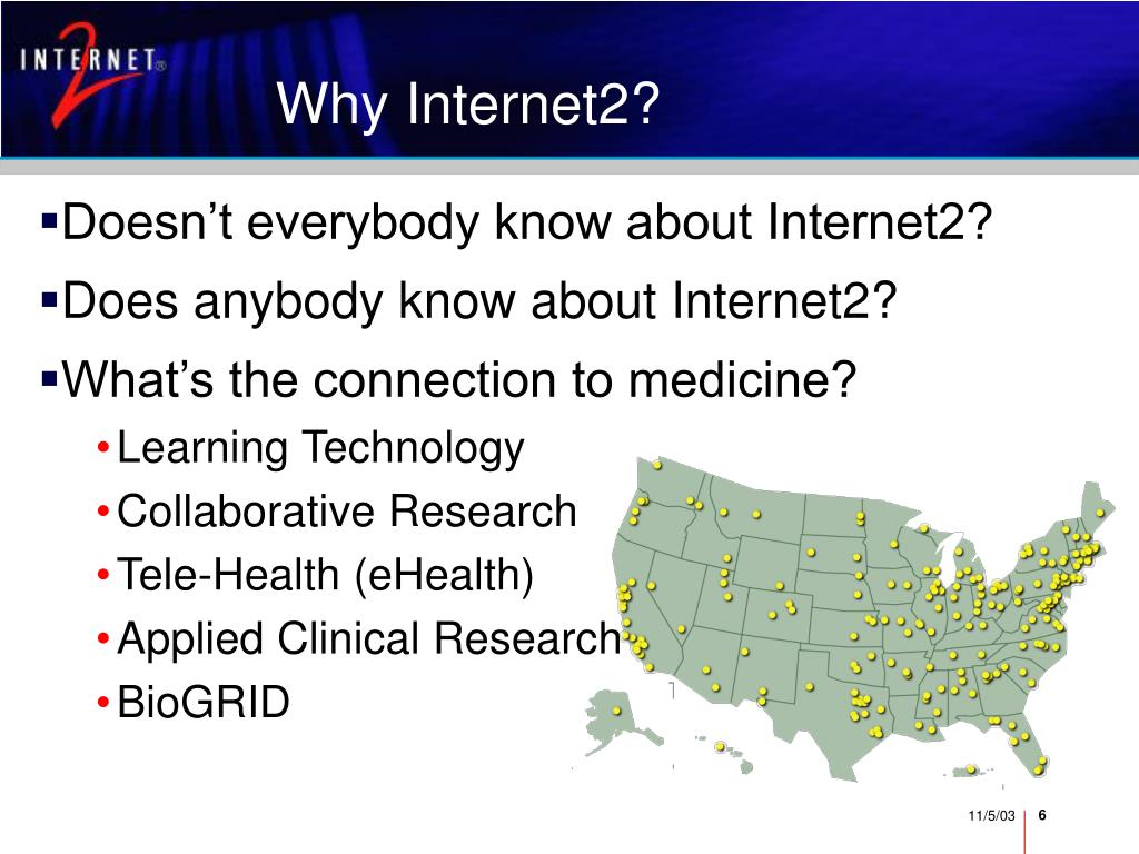 Why Internet2?