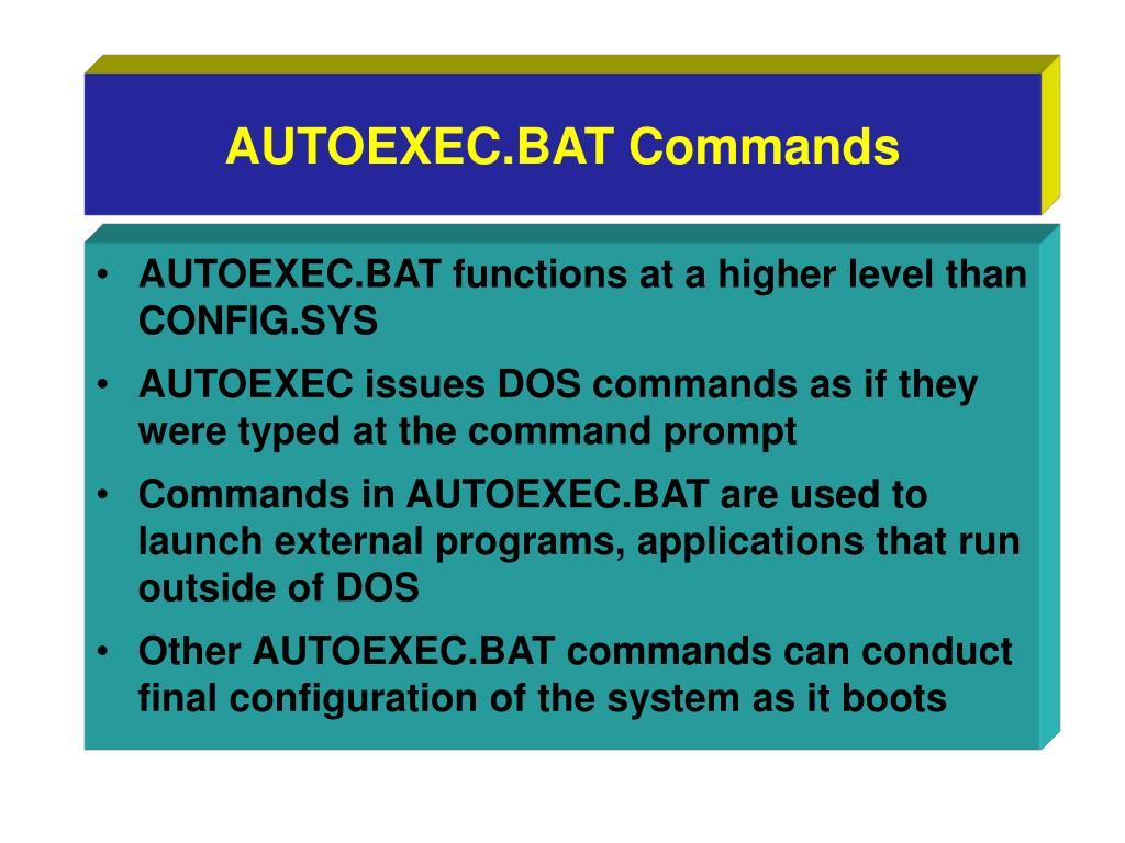AUTOEXEC.BAT Commands
