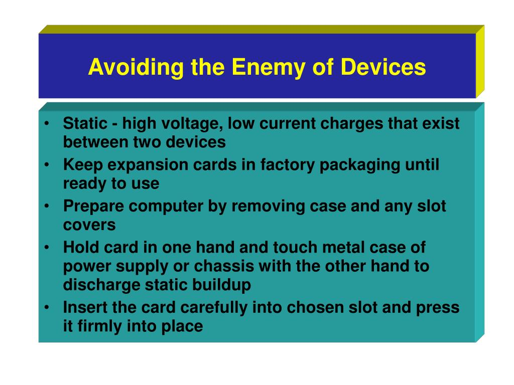 Avoiding the Enemy of Devices