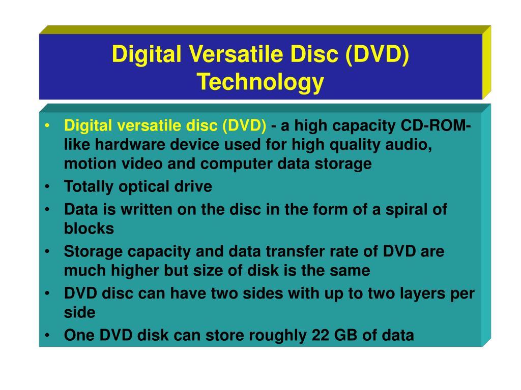 Digital Versatile Disc (DVD) Technology