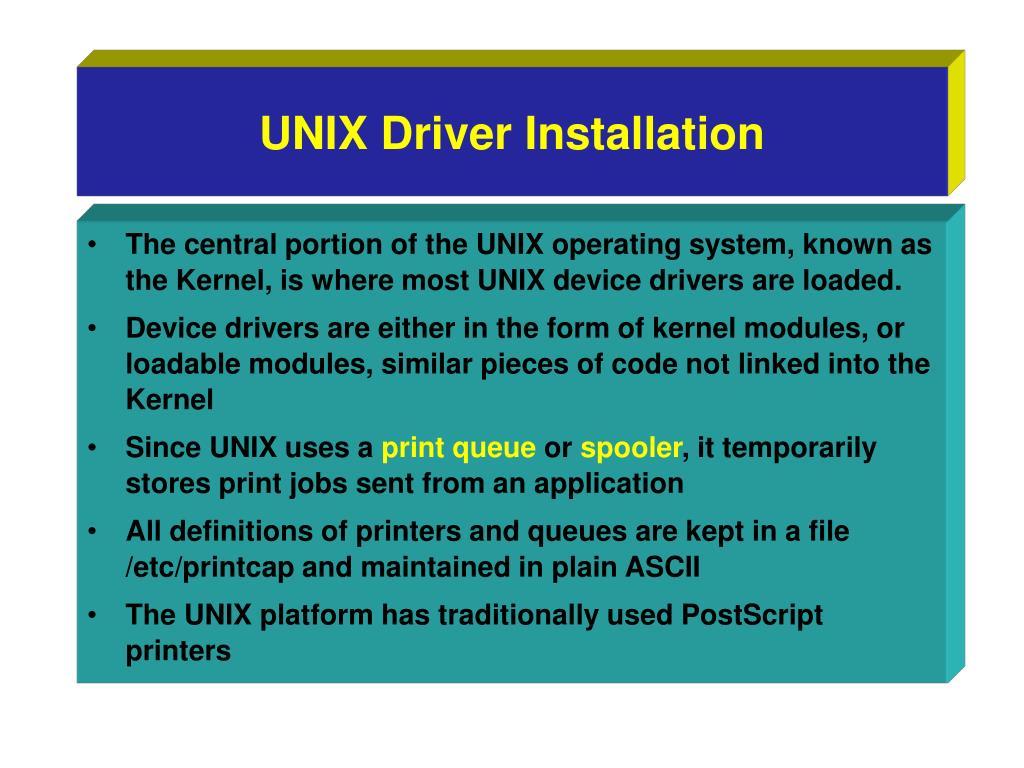 UNIX Driver Installation
