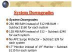 system downgrades