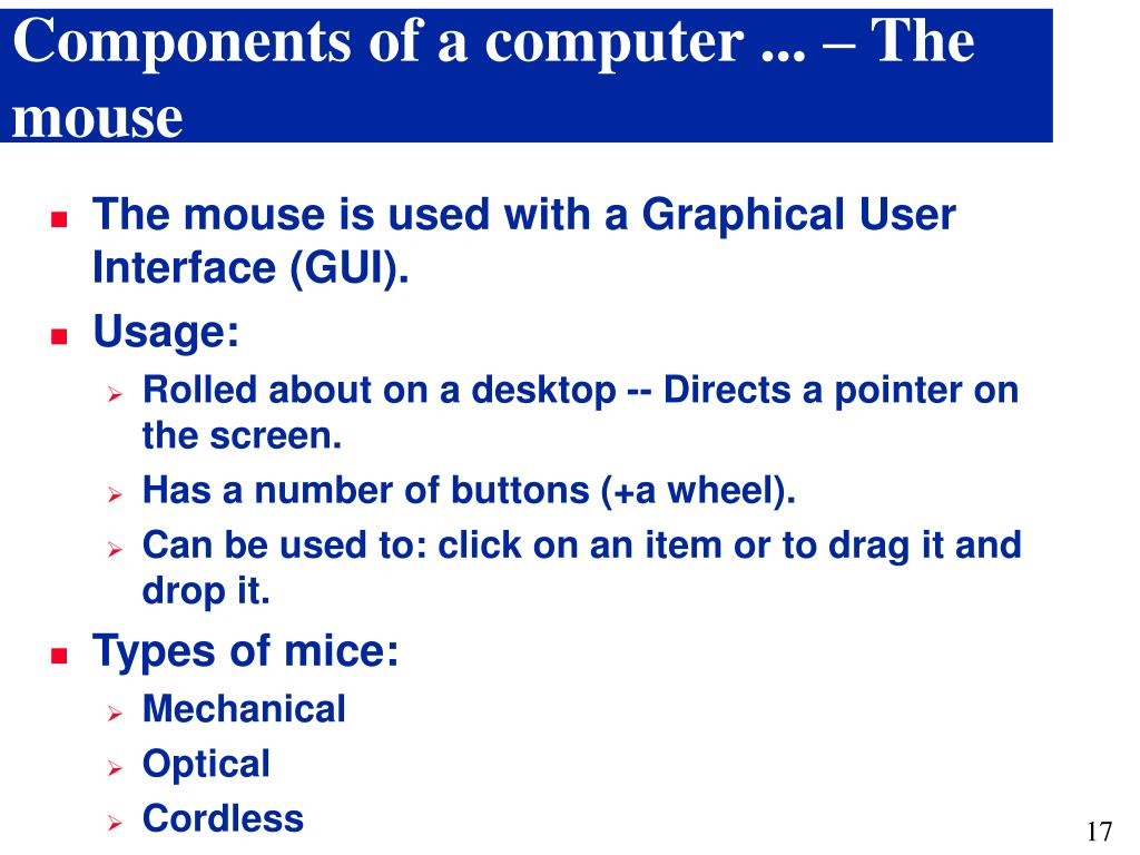 Components of a computer ... – The mouse