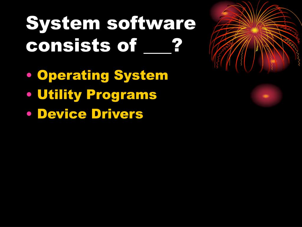 System software consists of ___?