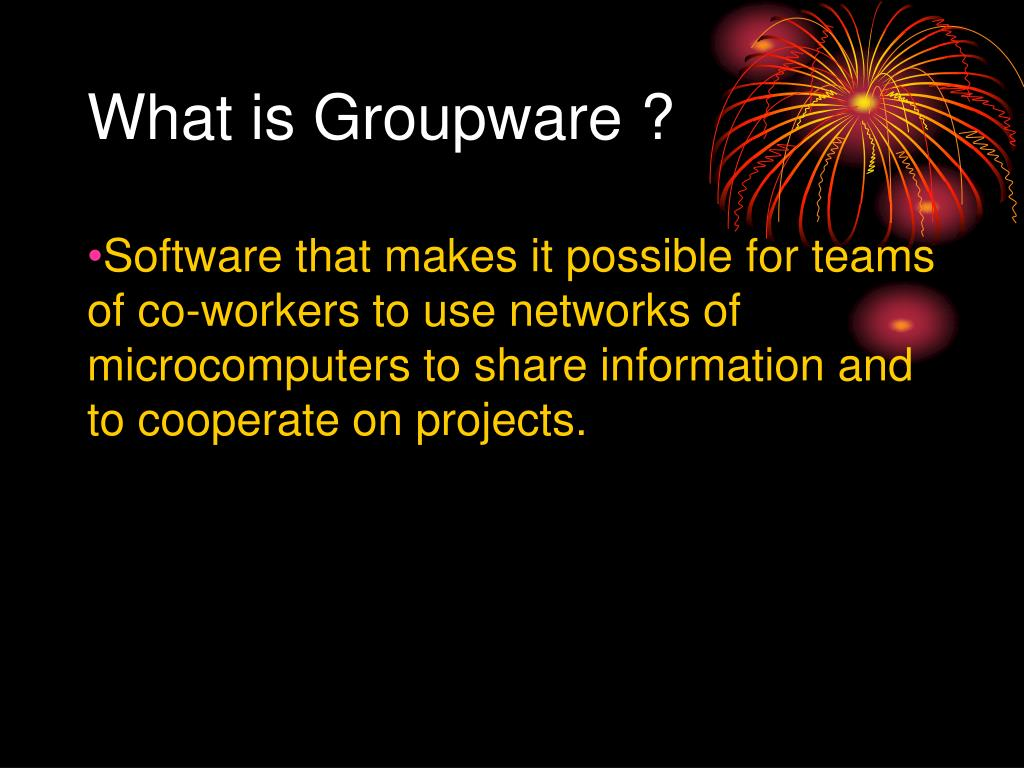 What is Groupware ?