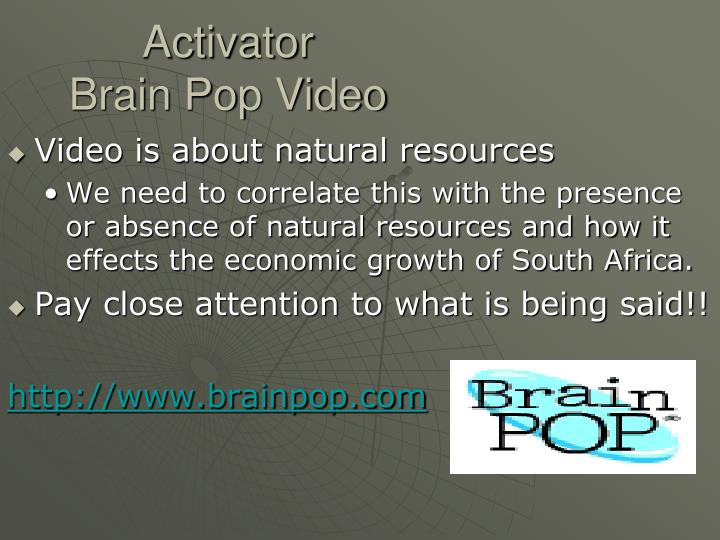 Activator brain pop video