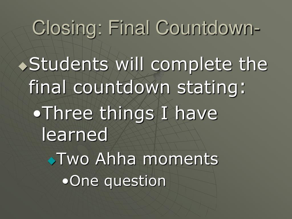 Closing: Final Countdown-